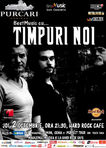 Concert TIMPURI NOI la Hard Rock Cafe
