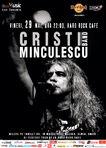 Concert Cristi Minculescu Band la Hard Rock Cafe pe 22 Mai