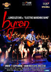 Trupa byron lanseaza DVD-ul Electric Marching Band pe 11 septembrie la Hard Rock Cafe