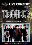 Concert Trooper pe 3 martie la Hard Rock Cafe