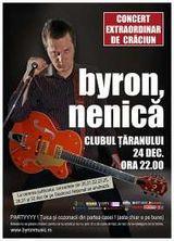Byron concerteaza la Clubul Taranului