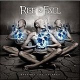 Rise To Fall - Restore The Balance