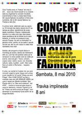 Travka in concert aniversar la Clubul Fabrica din Bucuresti