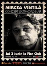 Concert Mircea Vintila in Fire Club din Bucuresti