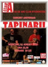 Concert Tapinarii in Club A din Bucuresti