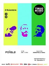 Concert The Pixels in Tago Mago Bucuresti