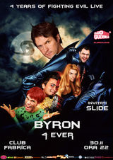 Byron aniverseaza 4 ani in Club Fabrica din Bucuresti