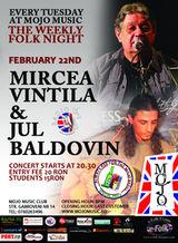 Concert Mircea Vintila si Jul Baldovin in Mojo Club Bucuresti