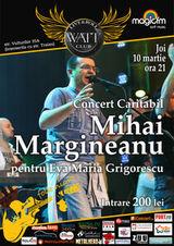 Concert caritabil pentru Evei Maria cu Mihai Margineanu in Watt Club