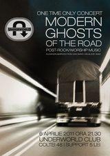 Concert Modern Ghosts of the Road in club Underworld Bucuresti