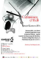Despre Kamocsa Bela la Cafeneaua critica