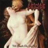 Cronica Deicide - Till Death Do Us Part
