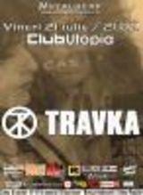 Cronica TRAVKA la Utopia