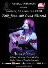 Concert Alina Manole in Clubul Taranului