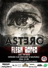 Concert Astero si Flesh Rodeo in Underworld