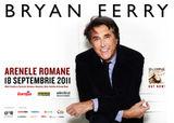 Concert Bryan Ferry la Bucuresti