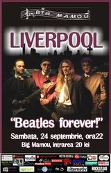 Concert tribut Beatles cu formatia Liverpool in Big Mamou