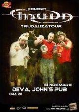 Concert Truda in John's Pub din Deva