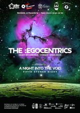 Concert The :Egocentrics si A Night Into The Void in Cluj