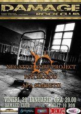 Concert Negative Core Project, Psychogod si Apa Simbetii in Damage Club