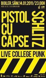 Concert Pistol Cu Capse si Schlitz in Boiler Club din Cluj-Napoca