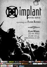 Concert Implant Pentru Refuz si Flesh Rodeo in Wings Club