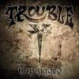 Trouble - Unplugged
