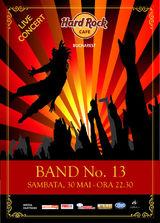Asculta hituri Queen, Whitesnake, U2 cu Band No 13 la Hard Rock Cafe