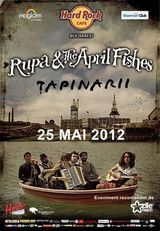 Anulat - Concert RUPA AND THE APRIL FISHES si TAPINARII in Hard Rock Cafe Bucuresti