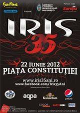 Iris 35 de ani: concert in Piata Constitutiei din Bucuresti