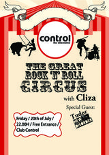 The Great Rock n' Roll Circus cu Cliza si Tudor (New Disorder) in club Control