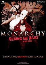 Monarchy: Feeding The Beast Tour la Cluj-Napoca