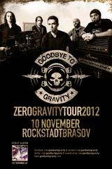 Goodbye To Gravity: Concert la Brasov in Rockstadt