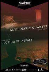 Alternativ Quartet si Fluturi Pe Asfalt: Concert la Cluj in Gambrinus Pub