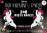 Concert Anti-Valentine's in Club Fabrica, Bucuresti, 15 februarie