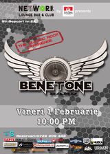 Benetone: Concert in Networks Lounge Bar & Club Bucuresti