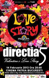Directia 5: Valentine's Love Story la Cinema Patria Bucuresti