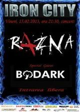 Razna si Bodark: Concert la Bucuresti in Iron City pe 15 februarie
