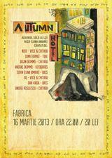 Concert lansare Autumn Hotel la Club Fabrica