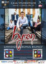 byron: concert de lansare album la Iasi pe 12 aprilie