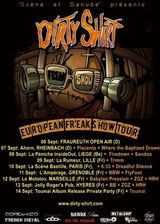 Dirty Shirt European Tour - Inside Report!