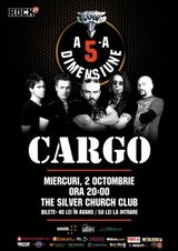 Concert CARGO - A 5-a dimensiune, la Silver Church Club, Miercuri 2 Octombrie