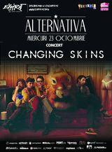Concert aniversar: Changing Skins serbeaza 2 ani de existenta in Expirat, Miercuri, 23 octombrie