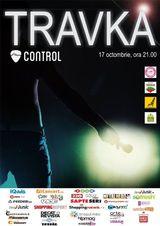 Concert TRAVKA in Clubul Control din Bucuresti, Joi, 17 Octombrie