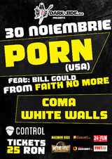 Concert PORN feat.Bill Gould (USA), Coma si The Boy Who Cried Wolf in Club Control, pe 30 Noiembrie