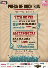 Festivalul Presa de Rock Bun  Editia I, intre 29-30 noiembrie