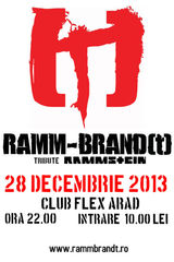 Concert Ramm-Brand(t)  - Rammstein Tribute Band pe 28 Decembrie in Club Flex, Arad