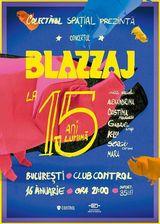 Concert Blazzaj pe 16 ianaurie la Club Control din Bucuresti