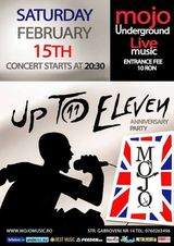 Concert Up To Eleven in februarie la Club Mojo
