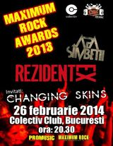 Changing Skins, Apa Simbetii si Rezident Ex la Maximum Rock Awards 2013